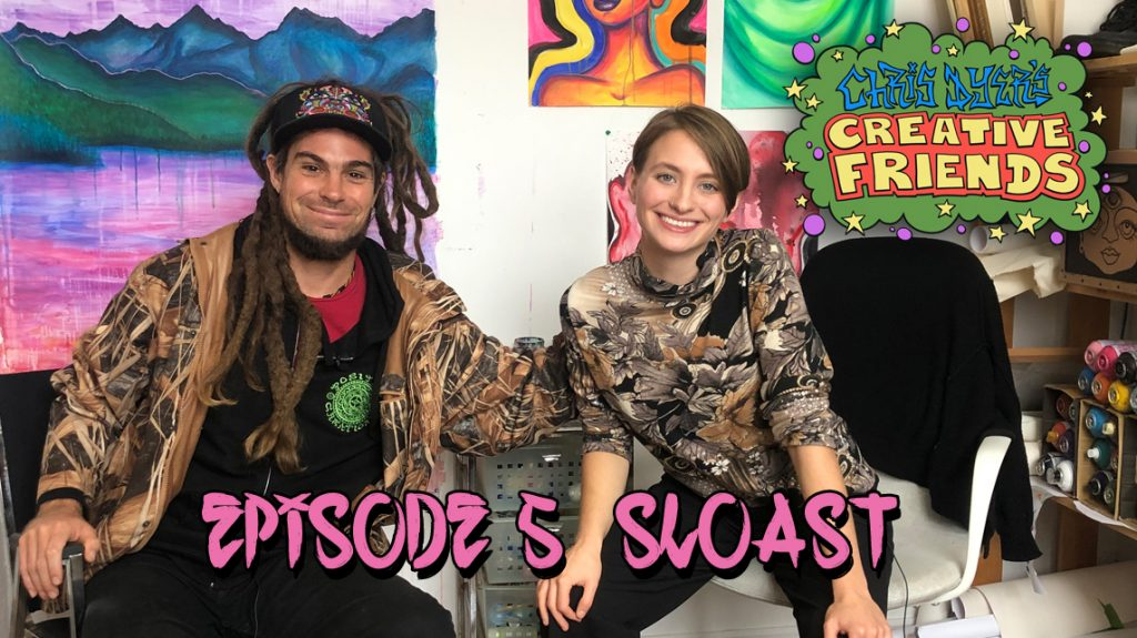 Creative Friends #5 - Sloast